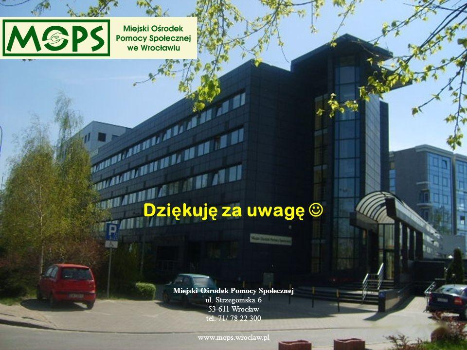 22 Dzi ę kuj ę za uwag ę Miejski Ośrodek Pomocy Społecznej ul. Strzegomska 6 53-611 Wrocław tel. 71/ 78 22 300 www.mops.wroclaw.pl