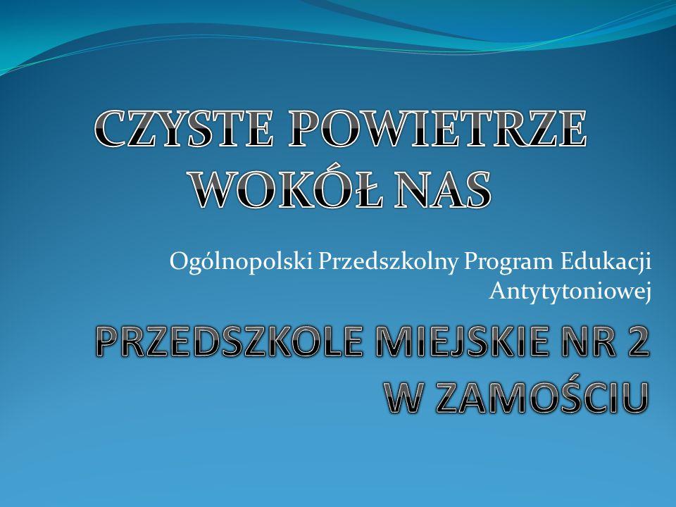 Ogólnopolski Przedszkolny Program Edukacji Antytytoniowej