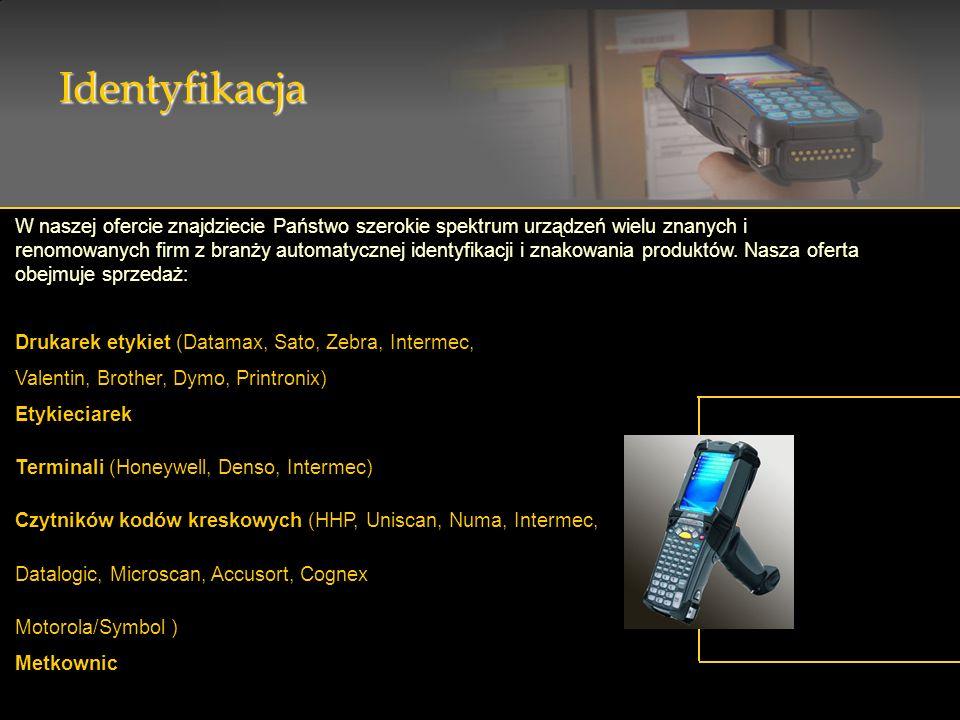 Identyfikacja W naszej ofercie znajdziecie Państwo szerokie spektrum urządzeń wielu znanych i renomowanych firm z branży automatycznej identyfikacji i