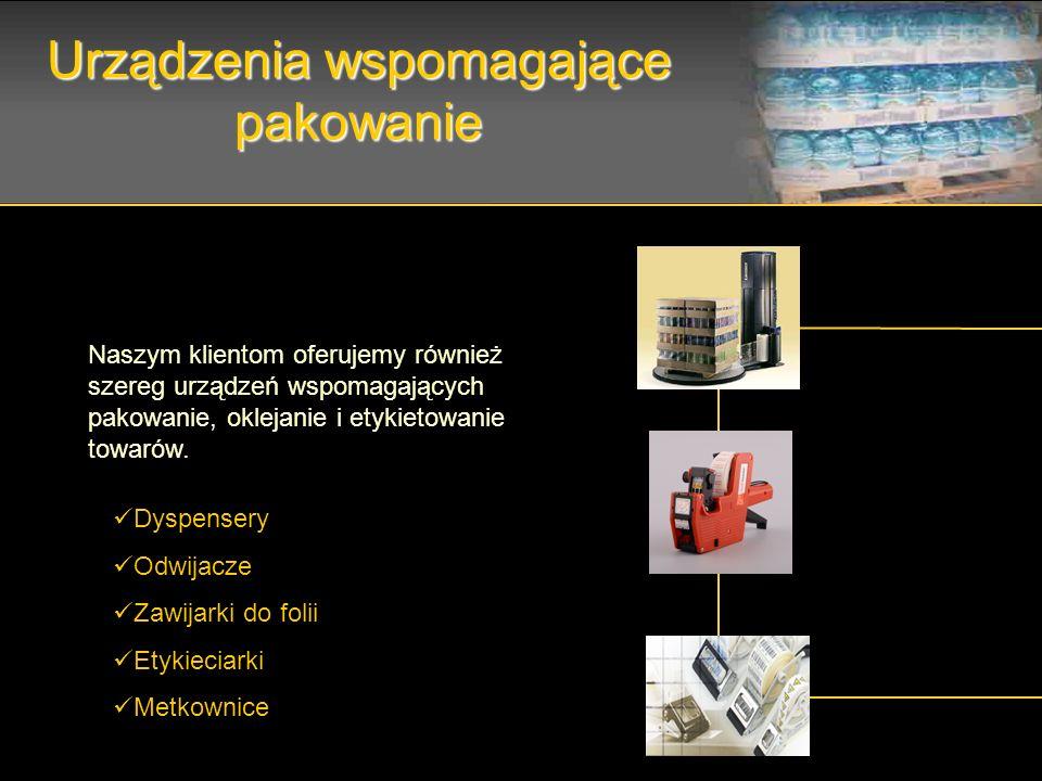 Urządzenia wspomagające pakowanie Dyspensery Odwijacze Zawijarki do folii Etykieciarki Metkownice Naszym klientom oferujemy również szereg urządzeń ws