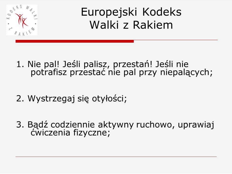 Europejski Kodeks Walki z Rakiem 4.