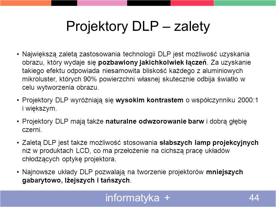 Projektory DLP – zalety Największą zaletą zastosowania technologii DLP jest możliwość uzyskania obrazu, który wydaje się pozbawiony jakichkolwiek łącz