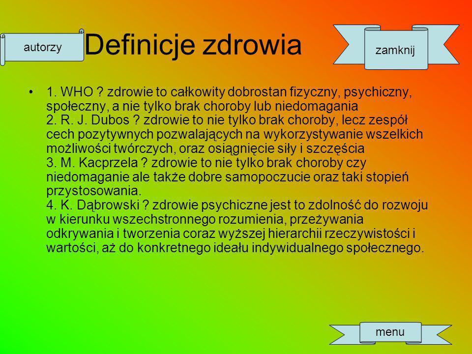 Definicje zdrowia 1.WHO .