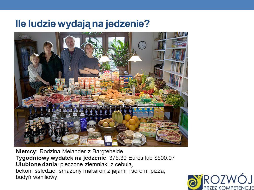 Ile ludzie wydają na jedzenie? Niemcy: Rodzina Melander z Bargteheide Tygodniowy wydatek na jedzenie: 375.39 Euros lub $500.07 Ulubione dania: pieczon