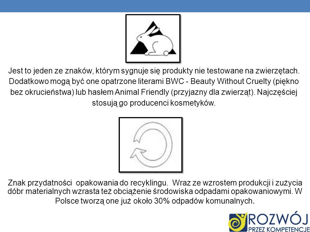 Jest to jeden ze znaków, którym sygnuje się produkty nie testowane na zwierzętach. Dodatkowo mogą być one opatrzone literami BWC - Beauty Without Crue