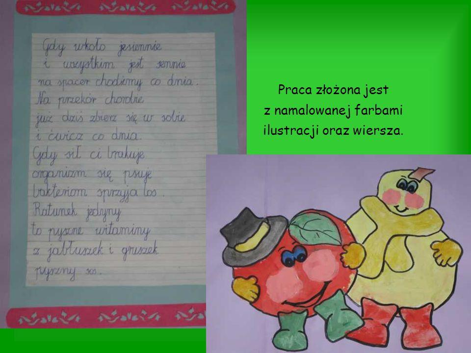 Praca złożona jest z namalowanej farbami ilustracji oraz wiersza.
