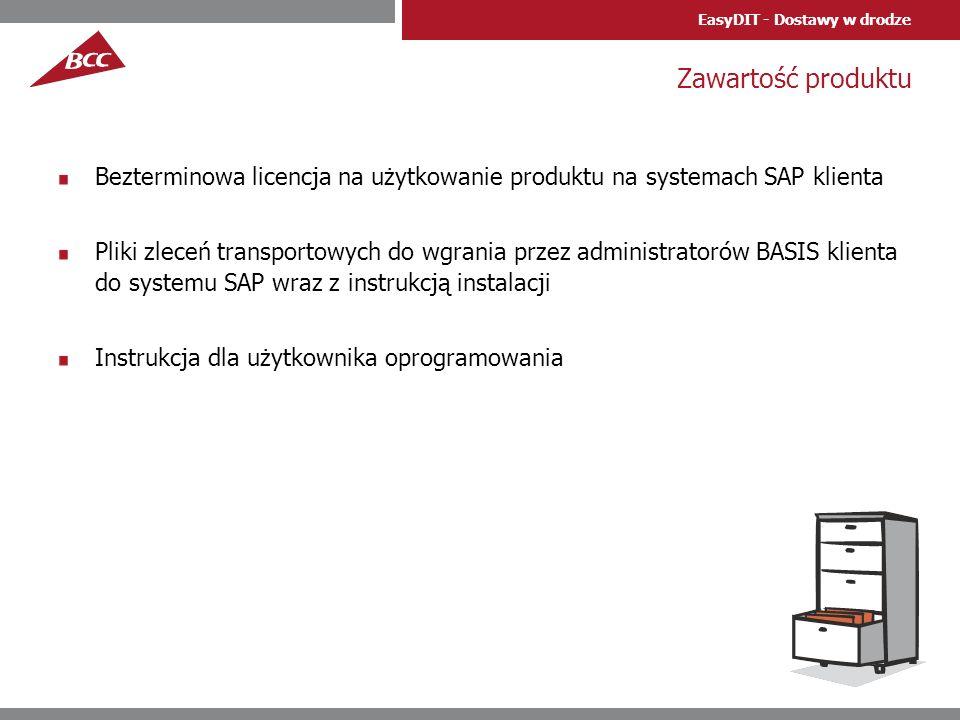 EasyDIT - Dostawy w drodze Zawartość produktu Bezterminowa licencja na użytkowanie produktu na systemach SAP klienta Pliki zleceń transportowych do wg