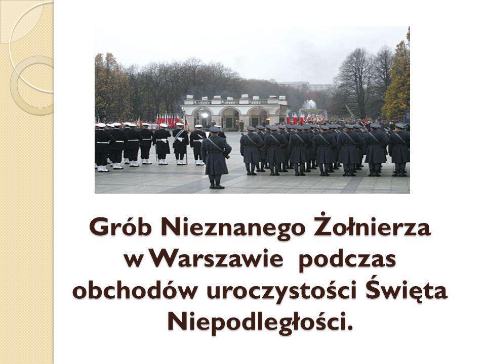 Grób Nieznanego Żołnierza w Warszawie podczas obchodów uroczystości Święta Niepodległości.