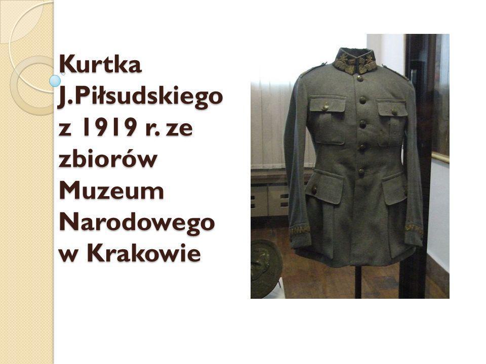Kurtka J.Piłsudskiego z 1919 r. ze zbiorów Muzeum Narodowego w Krakowie