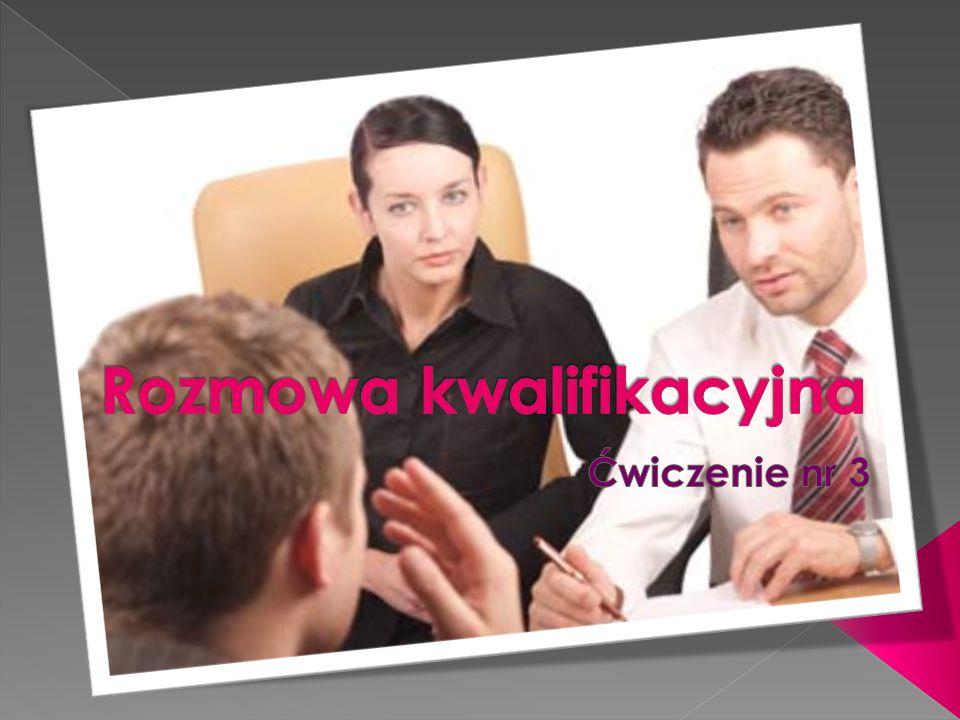 uzyskanie osobistego wrażenia dotyczącego kandydata; uzyskanie informacji o kandydacie (obszar motywacyjny, osobowościowy, zawodowy); ustalenie zdolności integracyjnych kandydata z przedsiębiorstwem (ew.