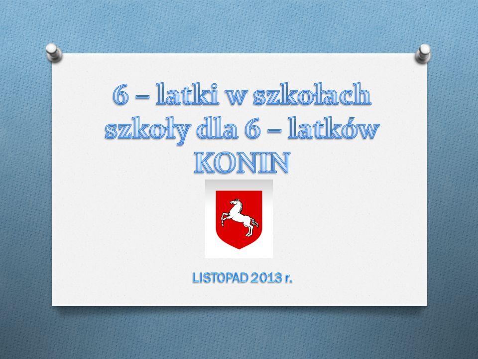 c.d.9 marca 2013 r. – SZEŚCIOLATEK W KONIŃSKIEJ SZKOLE – Drzwi otwarte.