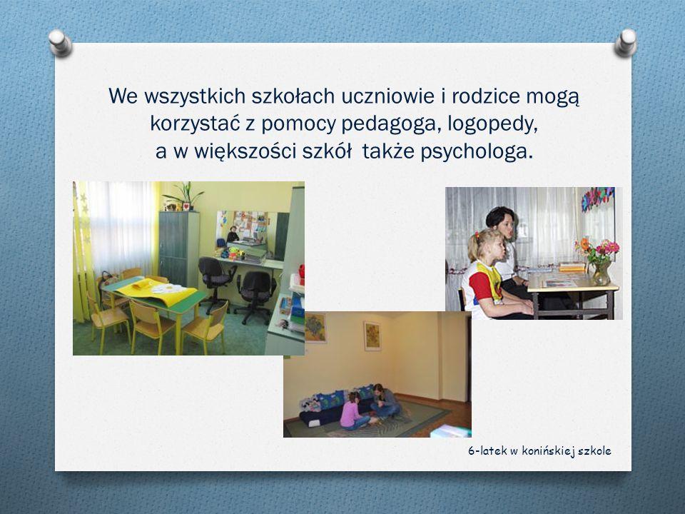 We wszystkich szkołach uczniowie i rodzice mogą korzystać z pomocy pedagoga, logopedy, a w większości szkół także psychologa. 6-latek w konińskiej szk