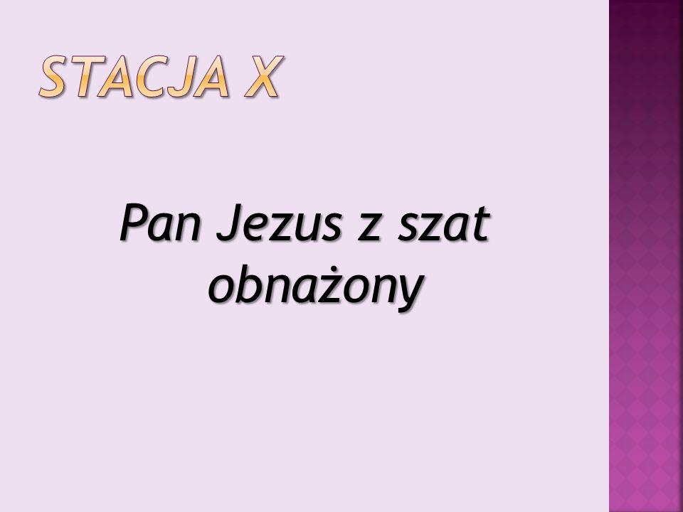 Pan Jezus z szat obnażony