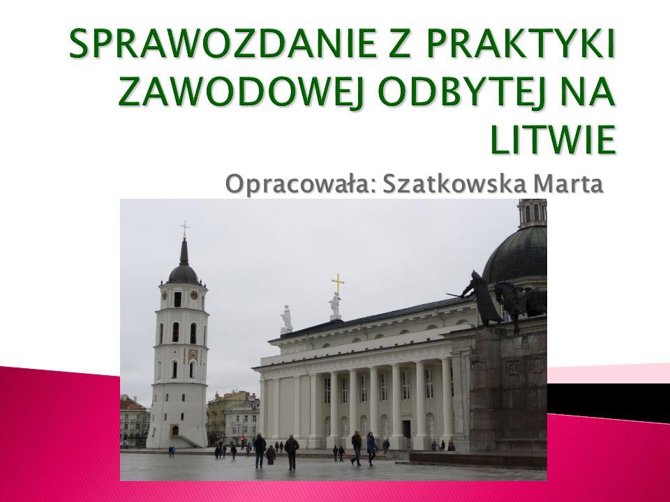 Opracowała: Szatkowska Marta
