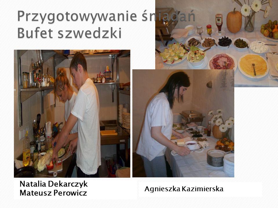 Natalia Dekarczyk Mateusz Perowicz Agnieszka Kazimierska