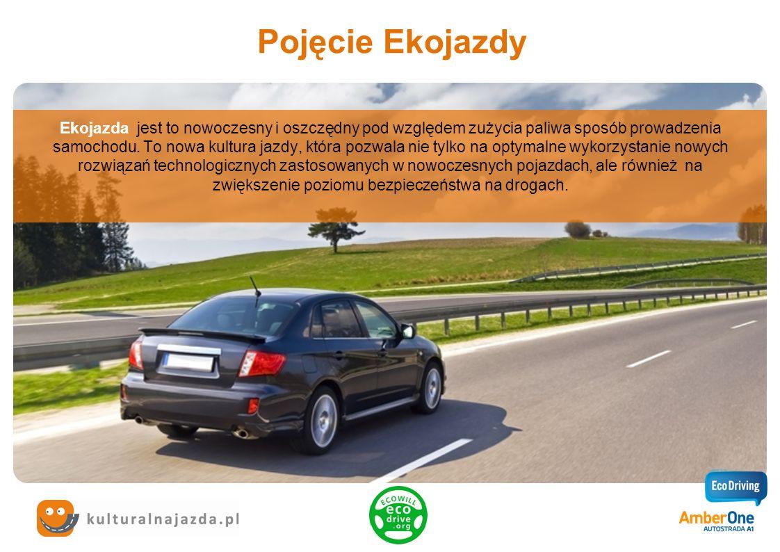 Pojęcie Ekojazdy Ekojazda jest to nowoczesny i oszczędny pod względem zużycia paliwa sposób prowadzenia samochodu. To nowa kultura jazdy, która pozwal