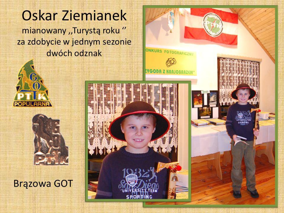 Brązowa GOT Oskar Ziemianek mianowany,,Turystą roku za zdobycie w jednym sezonie dwóch odznak
