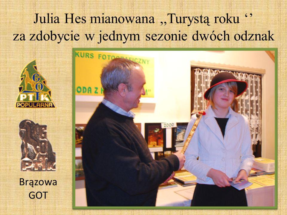 Julia Hes mianowana,,Turystą roku za zdobycie w jednym sezonie dwóch odznak Brązowa GOT
