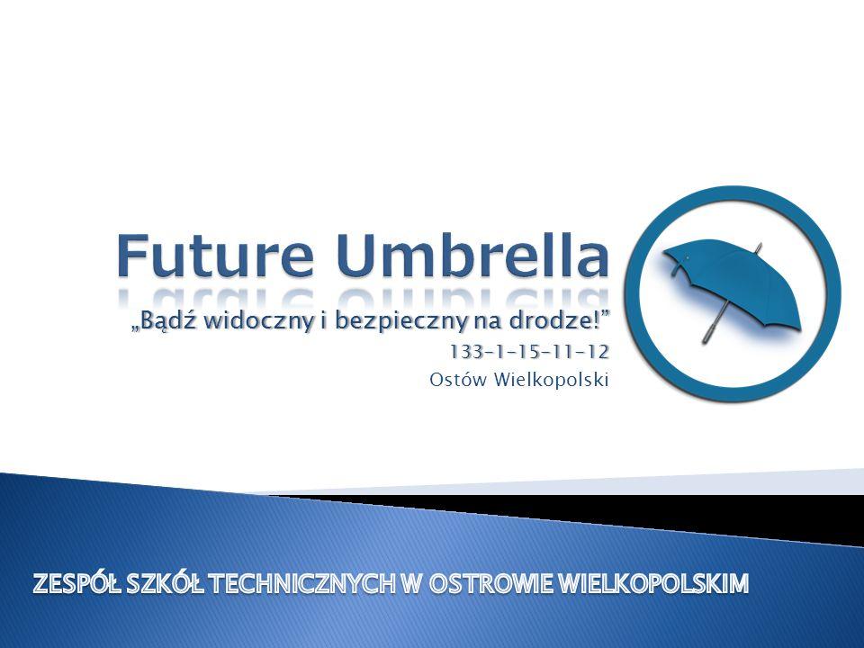 Bądź widoczny i bezpieczny na drodze!Bądź widoczny i bezpieczny na drodze!133-1-15-11-12 Ostów Wielkopolski