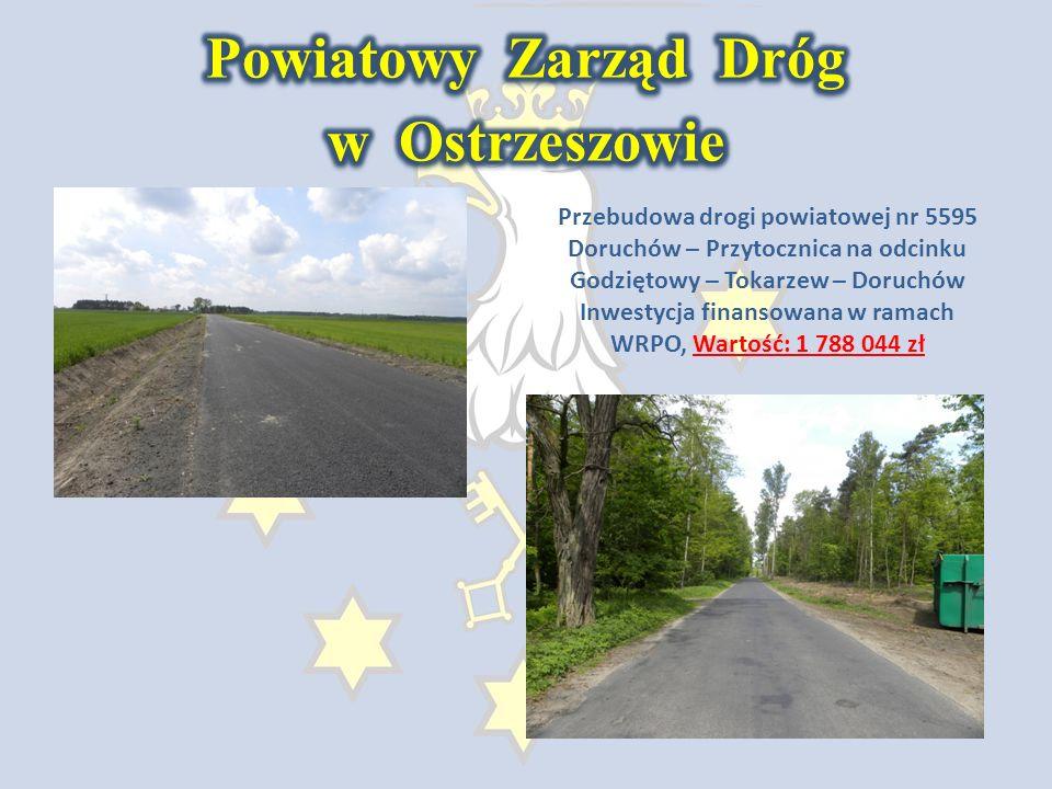 Przebudowa drogi powiatowej nr 5595 Doruchów – Przytocznica na odcinku Godziętowy – Tokarzew – Doruchów Inwestycja finansowana w ramach WRPO, Wartość: 1 788 044 zł