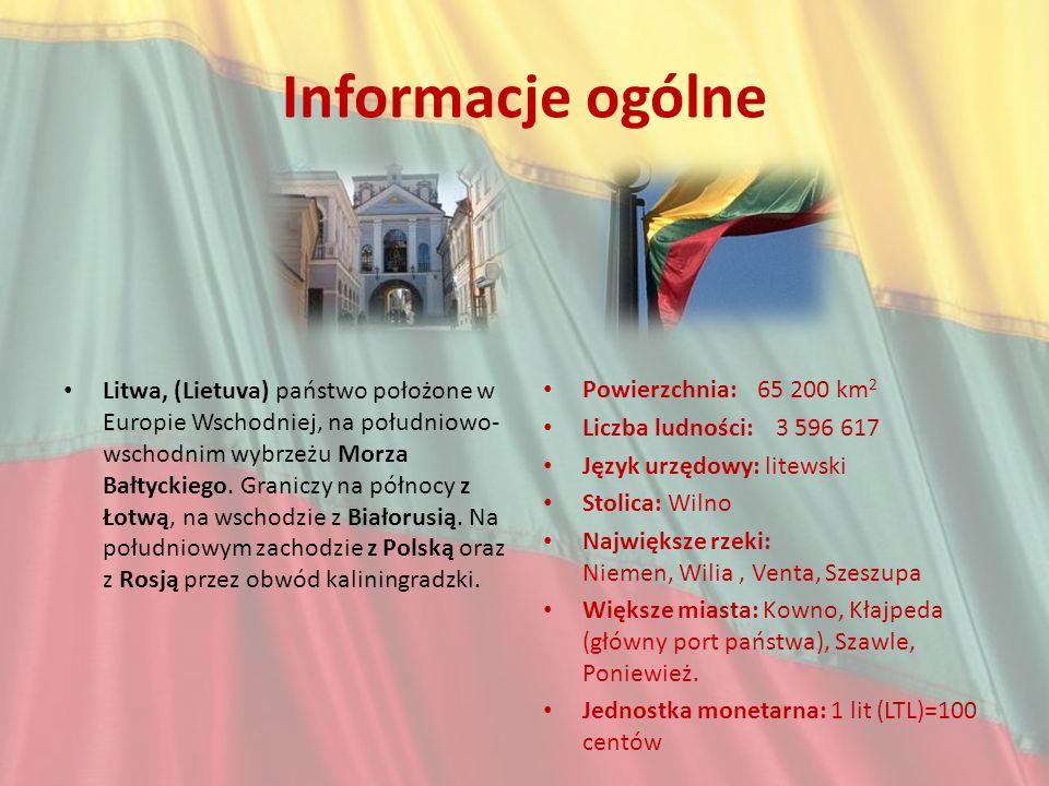 Informacje ogólne Litwa, (Lietuva) państwo położone w Europie Wschodniej, na południowo- wschodnim wybrzeżu Morza Bałtyckiego. Graniczy na północy z Ł