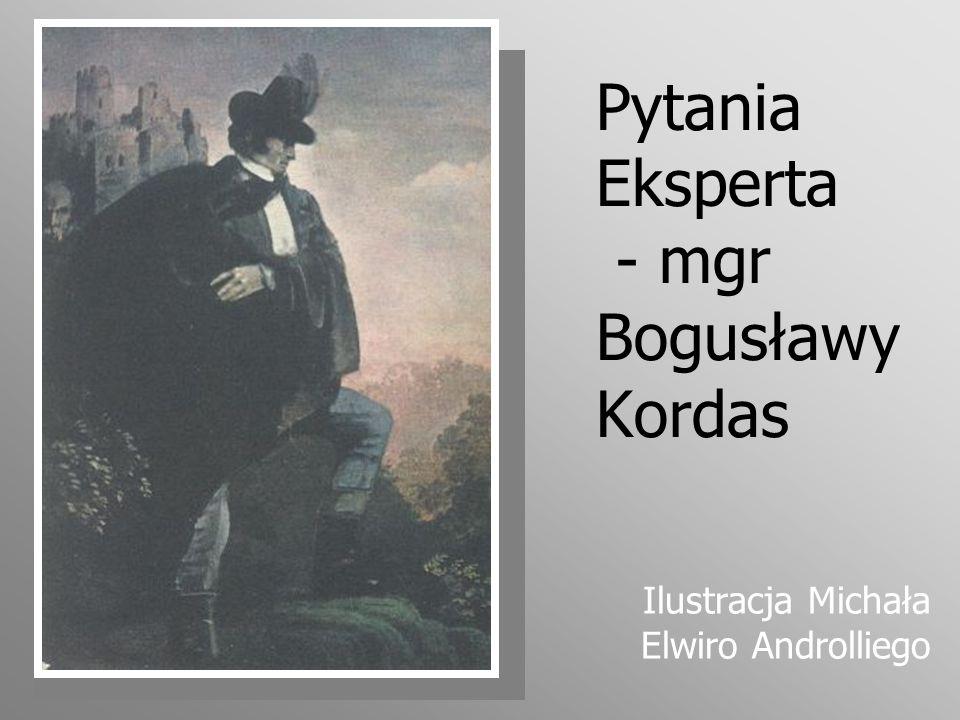 Pytania Eksperta - mgr Bogusławy Kordas Ilustracja Michała Elwiro Androlliego