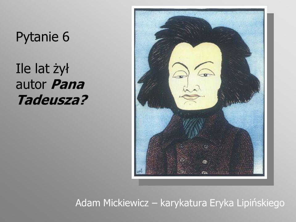 Pytanie 27 Połącz w pary narzeczonych: Rejent, Asesor, Tadeusz Telimena, Zosia, Tekla Hreszczanka Ilustracja Jana Marcina Szancera