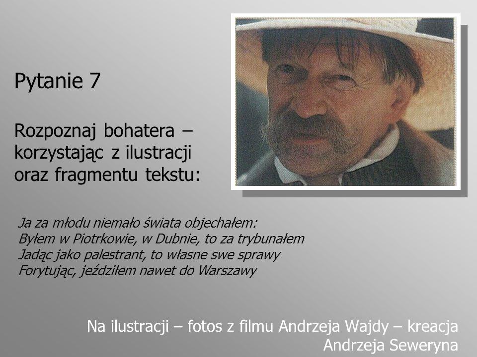 Pytanie 18 Ile lat nie było Tadeusza w domu.