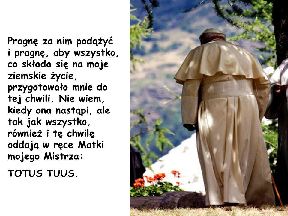 Ufam też, że dokąd dane mi będzie spełniać Piotrową posługę w Kościele, Miłosierdzie Boże zechce użyczać mi sił do tej posługi nieodzownych.