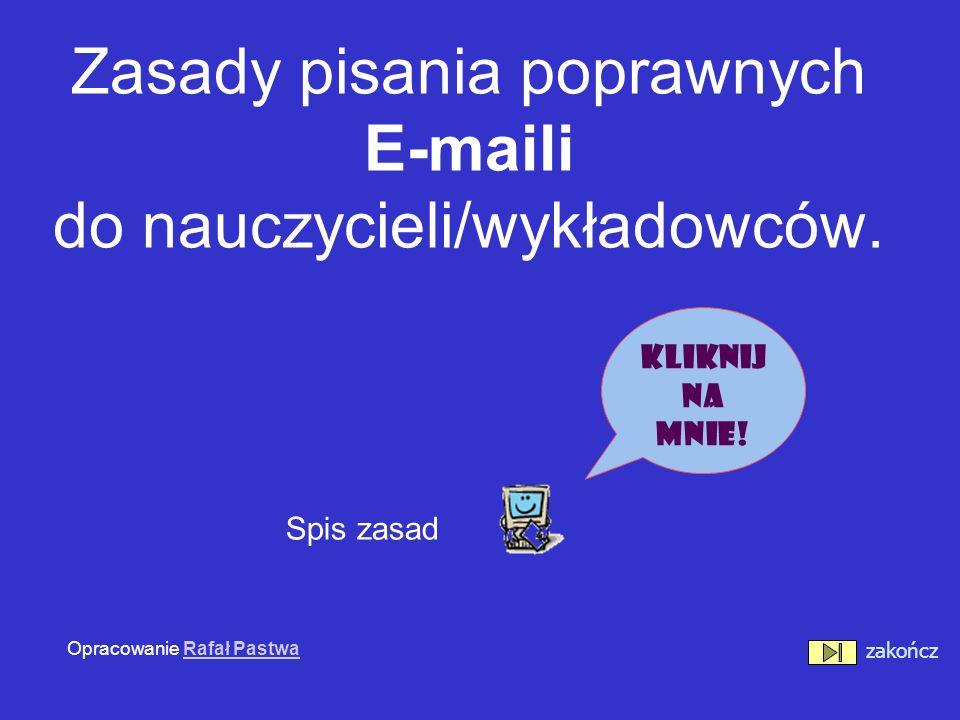 Zasady pisania poprawnych E-maili do nauczycieli/wykładowców.