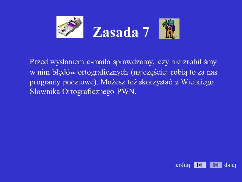 Zasada 6 Używanie w e-mailu do wykładowcy wyrazów