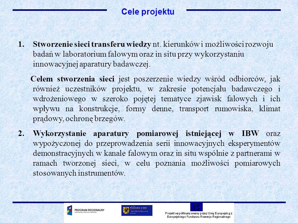 3.Przeprowadzenie szeregu spotkań szkoleniowo-informacyjnych oraz seminarium końcowego dla uczestników sieci oraz zaproszonych instytucji zainteresowanych tematyką badań falowych (np.
