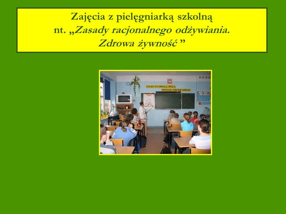 Zajęcia z pielęgniarką szkolną nt. Zasady racjonalnego odżywiania. Zdrowa żywność