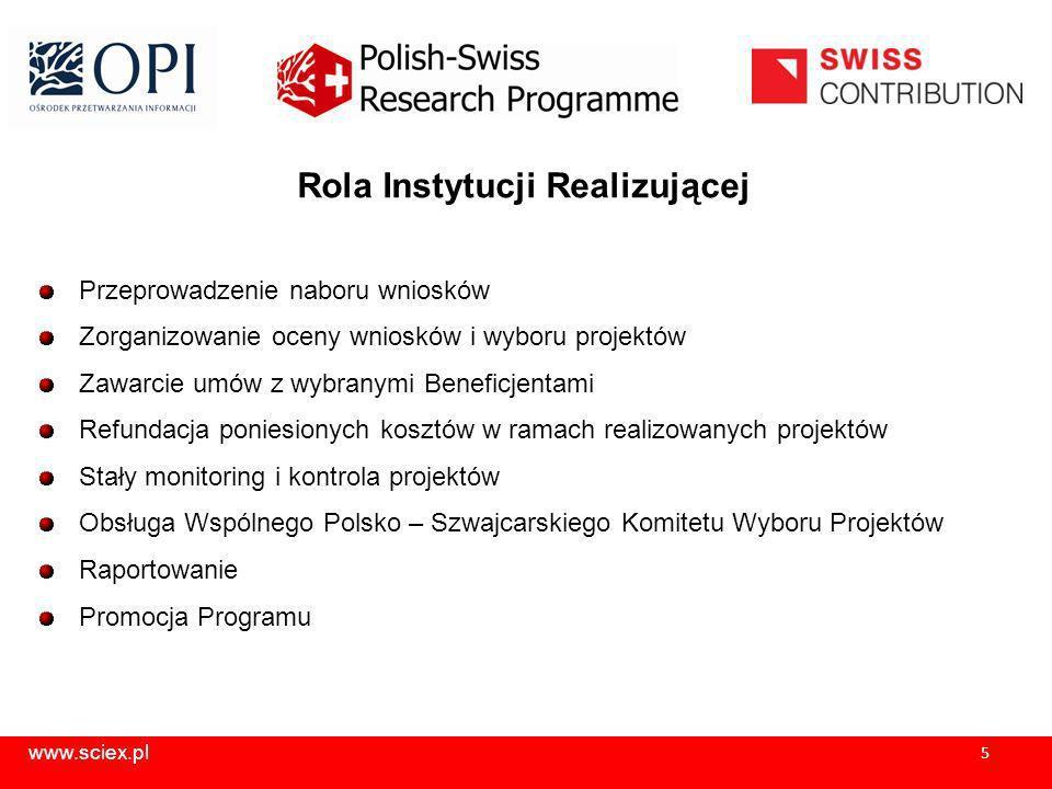 www.sciex.pl 6 Obszary Priorytetowe: Projekty w ramach PSPB będą realizowane w ramach 5 obszarów badawczych: ICT (Information and Communication Technology) Energia – odnawialne źródła energii Nanotechnologie Zdrowie Środowisko