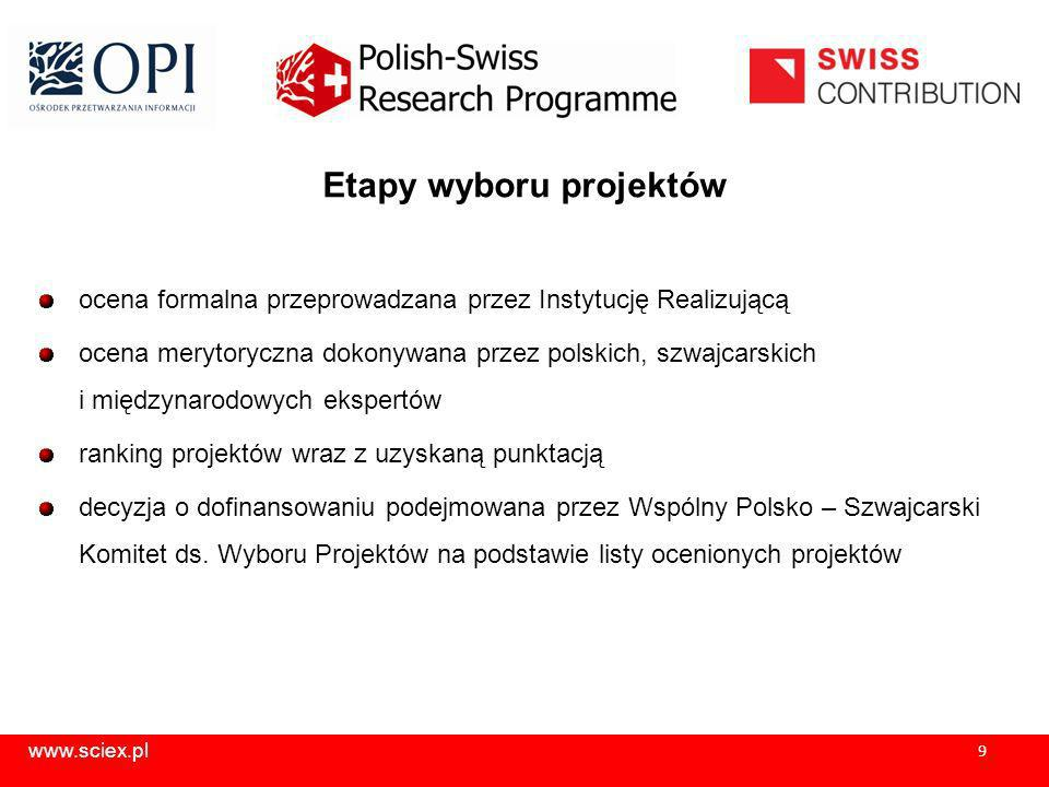 www.sciex.pl 10 Kryteria merytoryczne (1/2) 1.