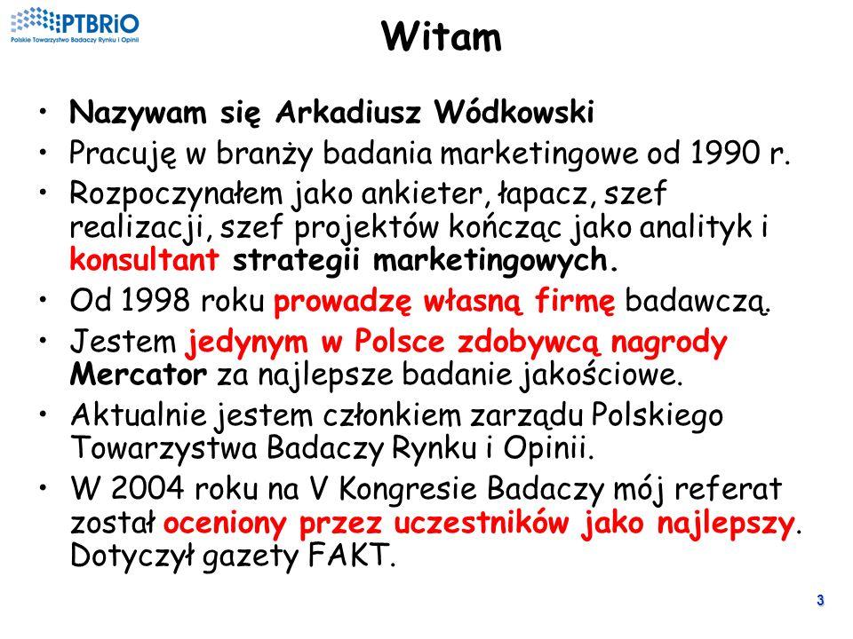 3 Witam Nazywam się Arkadiusz Wódkowski Pracuję w branży badania marketingowe od 1990 r.