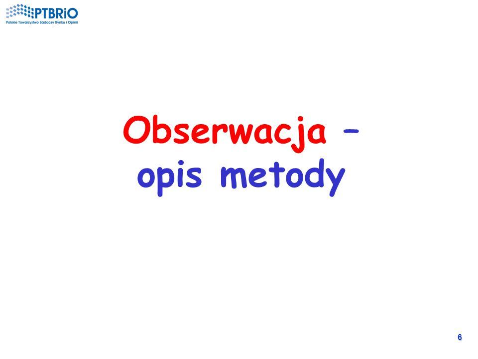 6 Obserwacja – opis metody