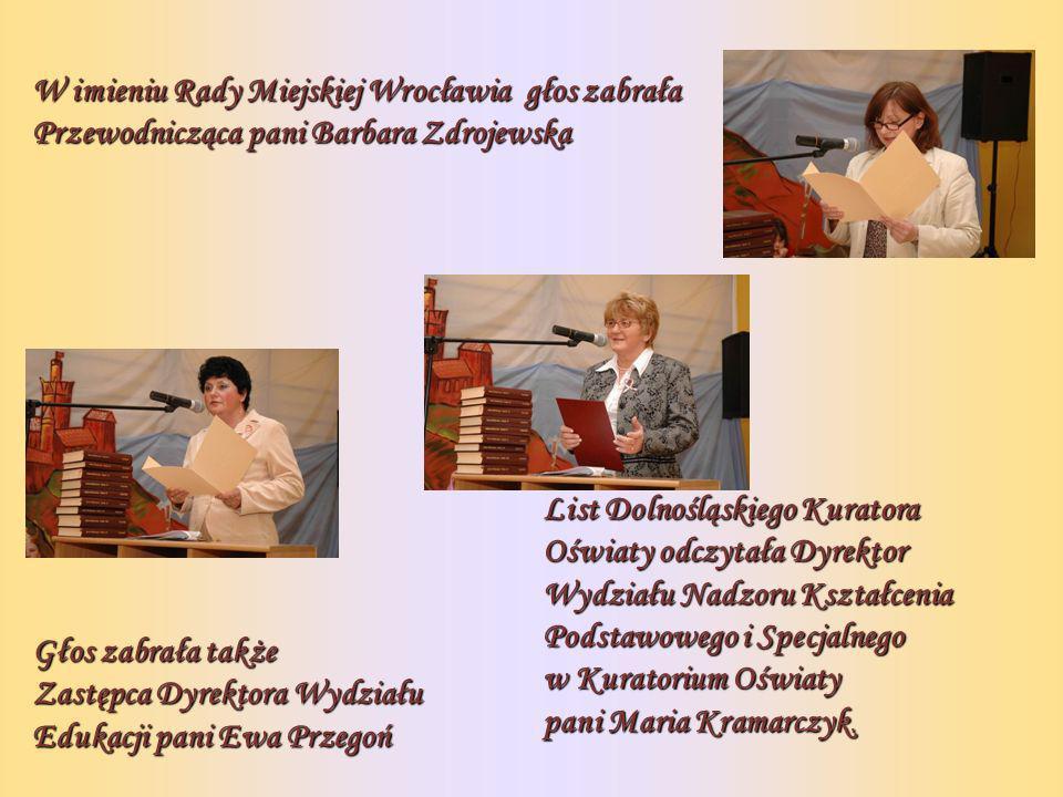 List Dolnośląskiego Kuratora Oświaty odczytała Dyrektor Wydziału Nadzoru Kształcenia Podstawowego i Specjalnego w Kuratorium Oświaty pani Maria Kramarczyk.