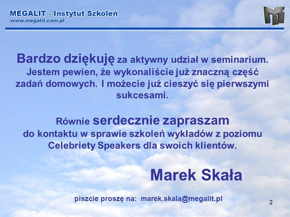 2 Bardzo dziękuję za aktywny udział w seminarium. Jestem pewien, że wykonaliście już znaczną część zadań domowych. I możecie już cieszyć się pierwszym