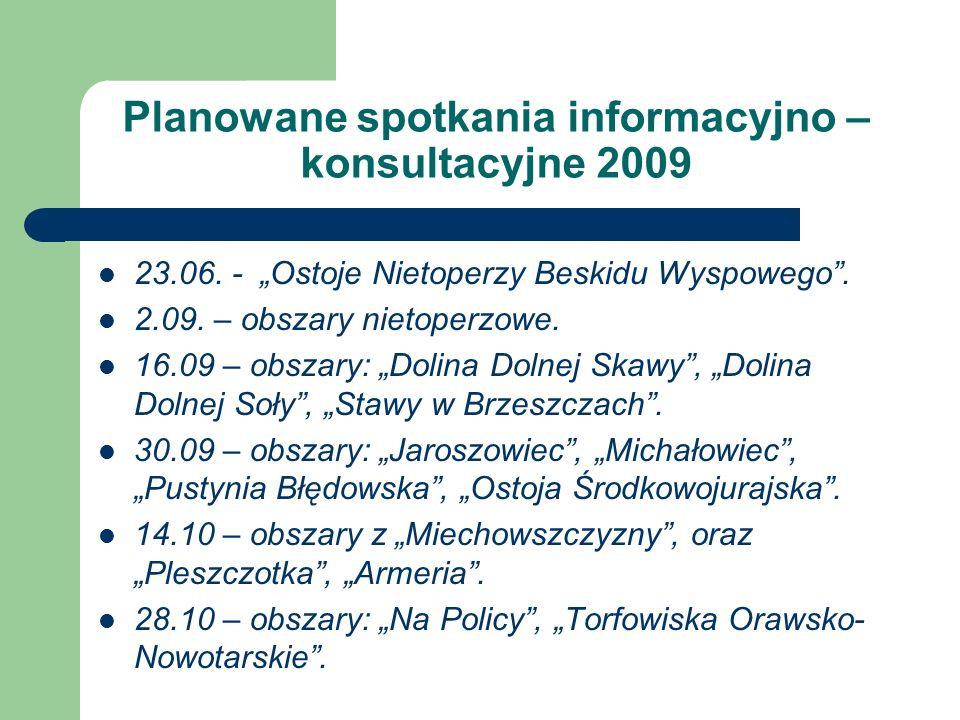 Planowane spotkania informacyjno – konsultacyjne 2009 23.06.