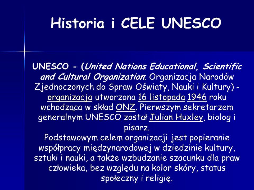 Więcej informacji o Unesco znajdziesz na stronie internetowej: www.unesco.pl