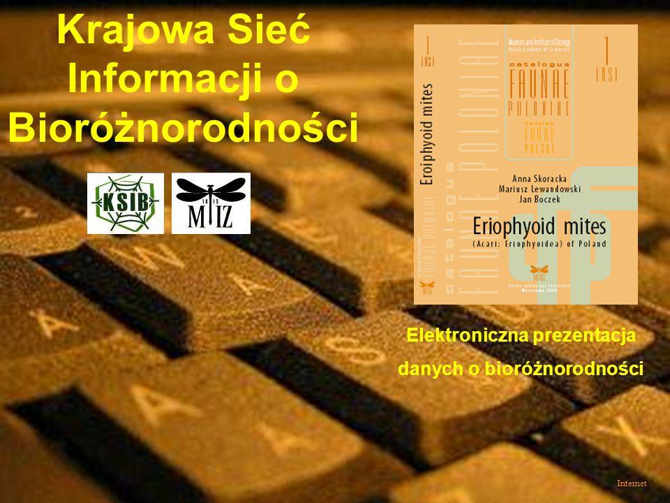 Internet Krajowa Sieć Informacji o Bioróżnorodności Elektroniczna prezentacja danych o bioróżnorodności
