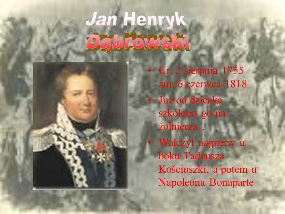 Ur.2 sierpnia 1755 zm. 6 czerwca 1818 Już od dziecka szkolono go na żołnierza.