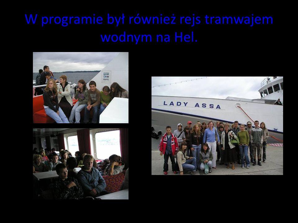 W programie był również rejs tramwajem wodnym na Hel.