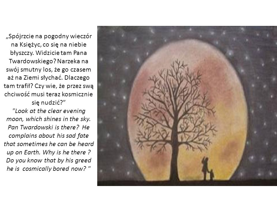 Spójrzcie na pogodny wieczór na Księżyc, co się na niebie błyszczy.