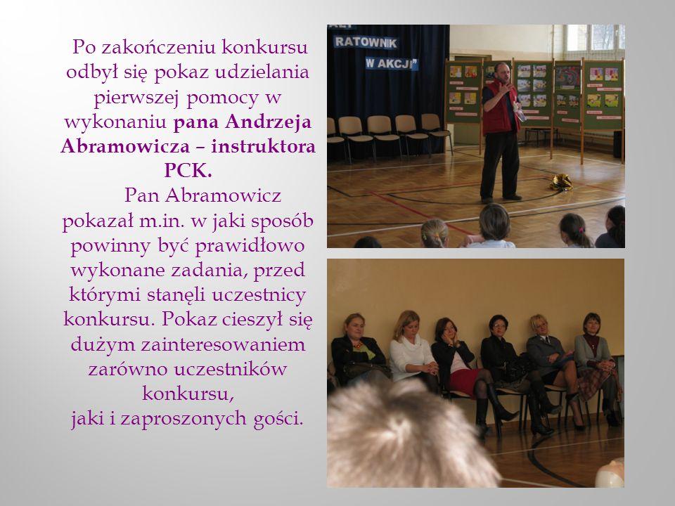 Po zakończeniu konkursu odbył się pokaz udzielania pierwszej pomocy w wykonaniu pana Andrzeja Abramowicza – instruktora PCK.