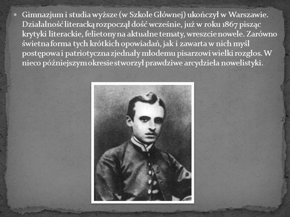 Gimnazjum i studia wyższe (w Szkole Głównej) ukończył w Warszawie. Działalność literacką rozpoczął dość wcześnie, już w roku 1867 pisząc krytyki liter