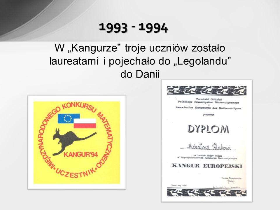1993 - 1994 W Kangurze troje uczniów zostało laureatami i pojechało do Legolandu do Danii