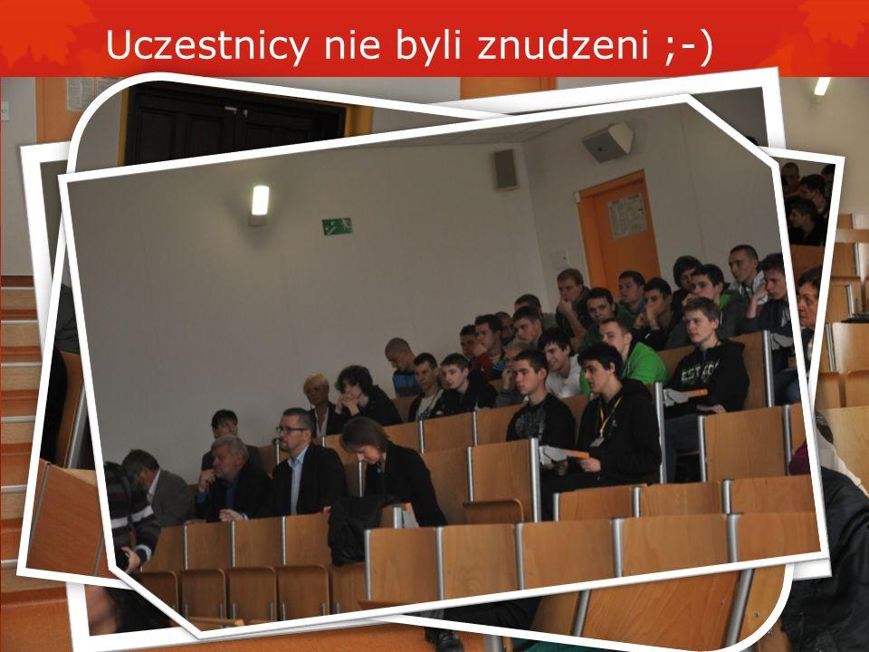 Uczestnicy nie byli znudzeni ;-)
