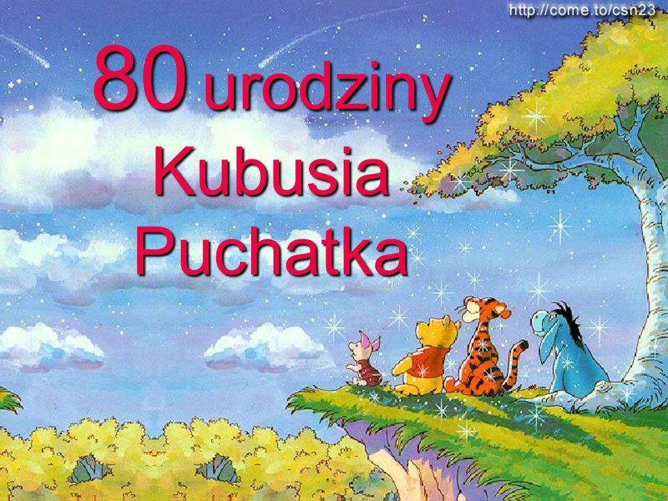 80 urodziny Kubusia Puchatka
